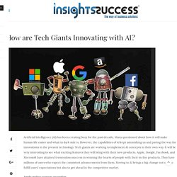 Tech giants innovating with AI- Insights Success