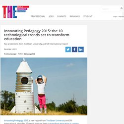 Innovating Pedagogy 2015: the 10 technological trends set to transform education