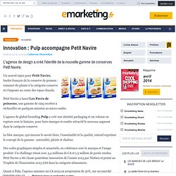 Innovation : Pulp accompagne Petit Navire
