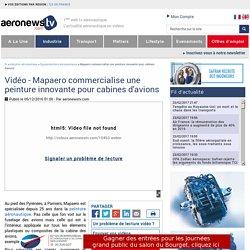 Innovation aéronautique : la peinture cabine de Mapaero - Industrie aéronautique