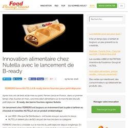 Innovation alimentaire chez Nutella avec le lancement de B-ready