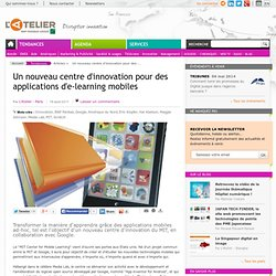 Un nouveau centre d'innovation pour des applications d'e-learning mobiles