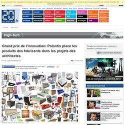 Grand prix de l'innovation: Polantis place les produits des fabricants dans les projets des architectes