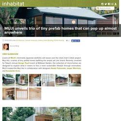MUJI unveils trio of tiny prefab homes that can pop up almost anywhere