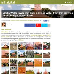 Warka Water tower that pulls drinking water from thin air wins World Design Impact Prize