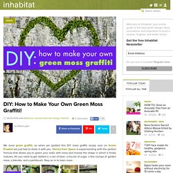 DIY: How to Make Your Own Green Moss Graffiti!