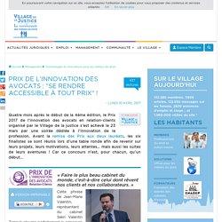 """Prix de l'innovation des avocats : """"Se rendre accessible à tout prix"""" !"""