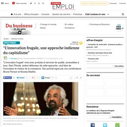 """""""L'innovation frugale, une approche indienne du capitalisme"""""""