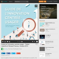 Guide de l'innovation centrée-usager - Fabien Labarthe & Renaud Franc…