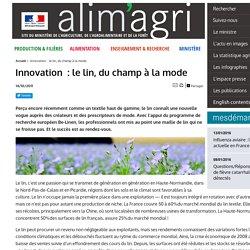 Innovation : le lin, du champ à la mode