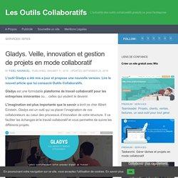 Gladys. Veille, innovation et gestion de projets en mode collaboratif. Fidel Navamuel. Les outils collaboratifs.