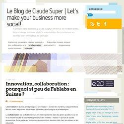Innovation, collaboration : pourquoi si peu de Fablabs en Suisse