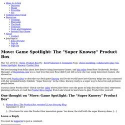 """Move: Game Spotlight: The """"Super Knowsy"""" Product Box"""
