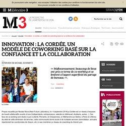 Innovation : la cordée, un modéle de coworking basé sur la confiance et la collaboration : Millenaire 3, Société