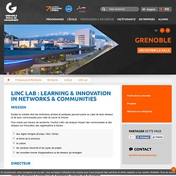 LINC Lab : Learning & Innovation in Networks & Communities - Grenoble Ecole de Management