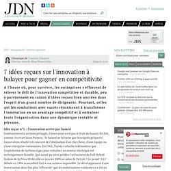 7 idées reçues sur l'innovation à balayer pour gagner en compétitivité