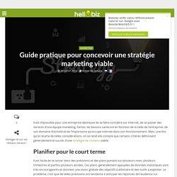Innovation & Startup : Guide pratique pour concevoir une stratégie marketing viable