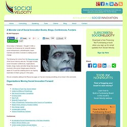 A Monster List of Social Innovation Books, Blogs, Conferences, Funders