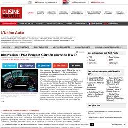 Innovation : PSA Peugeot Citroën ouvre sa R & D - Constructeurs