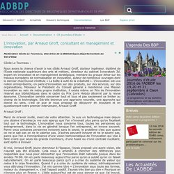 L'innovation, par Arnaud Groff, consultant en management et innovation