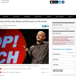 Clay Shirky Sees Media and Education on the Brink
