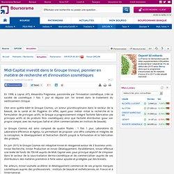Midi Capital investit dans le Groupe Innovi, pionnier en matière de recherche et d'innovation cosmétiques