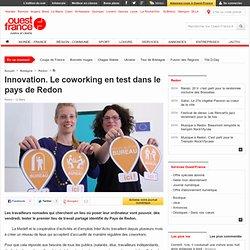 Innovation. Le coworking en test dans le pays de Redon