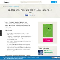 Hidden innovation in the creative industries