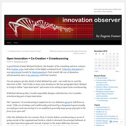 Open Innovation = Co-Creation + Crowdsourcing