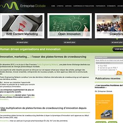 Innovation, marketing… : l'essor des plates-formes de crowdsourcing