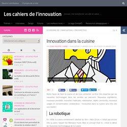 Innovation dans la cuisine - Les cahiers de l'innovation