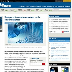 Banque et innovation au cœur de la culture digitale