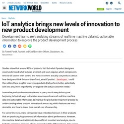 IoT analytics brings new levels of innovation to new product development