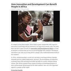 How Innovation and Development Can Benefit People in Africa