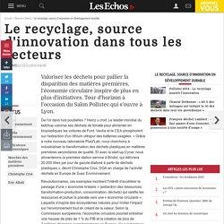 Le recyclage, source d'innovation dans tous les secteurs, Le recyclage, source d'innovation en développement durable
