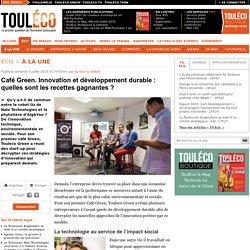Café Green. Innovation et développement durable: quelles sont les recettes gagnantes?