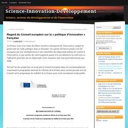 Regard du Conseil européen sur la «politique d'innovation» française
