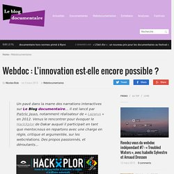 Webdoc : L'innovation est-elle encore possible ?