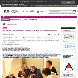 [Innovation] Créer les espaces éducatifs de demain : les cinq projets lauréats