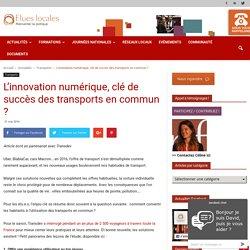 L'innovation numérique, clé de succès des transports en commun ? - Elueslocales.fr