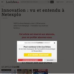 0204138254179-innovation-vu-et-entendu-a-netexplo-107786