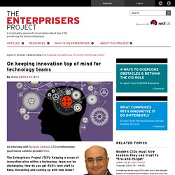 On keeping innovation top of mind for technology teams