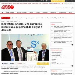À Angers, une start-up invente un équipement de dialyse à domicile - Angers - Santé