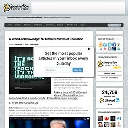 A World of Knowledge: 50 Different Views of Education