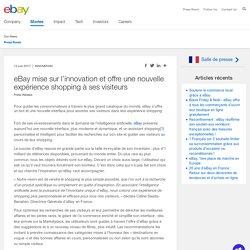 eBay mise sur l'innovation et offre une nouvelle expérience shopping à ses visiteurs
