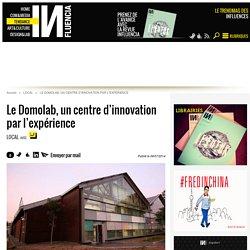 Le Domolab, un centre d'innovation par l'expérience