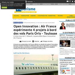 Open Innovation : Air France expérimente 4 projets à bord des vols Paris Orly - Toulouse