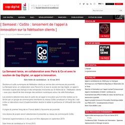 Semaest / CoSto : lancement de l'appel à innovation sur la fidélisation clients