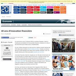 40 ans d'innovation financière