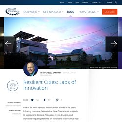 Resilient Cities: Labs of Innovation